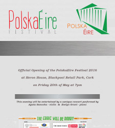 Official Opening of the PolskaEire Festival 2016 in Cork
